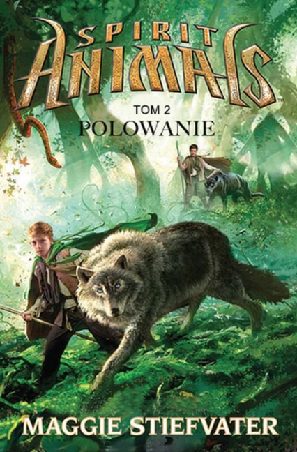 Spirit Animals. Tom 2. Polowanie