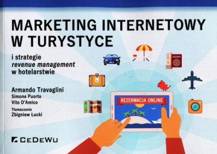 Marketing internetowy w turystyce i strategie revenue management w hotelarstwie