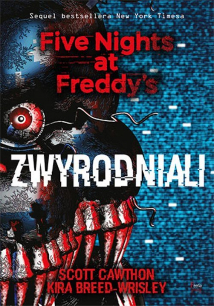 Zwyrodniali Five Nights at Freddy`s Tom 2