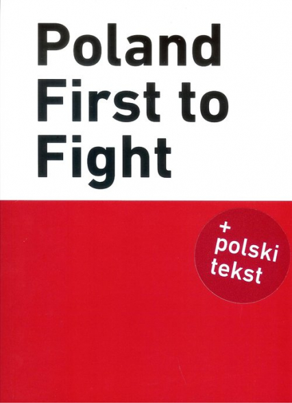 Poland First to Fight