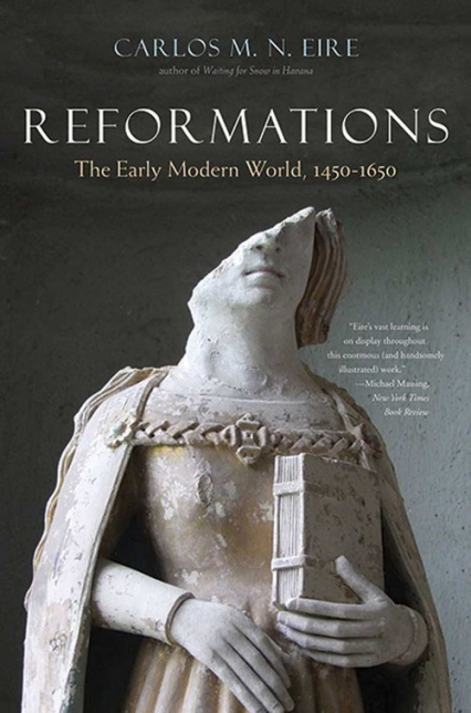 Reformations The Early Modern World, 1450-1650