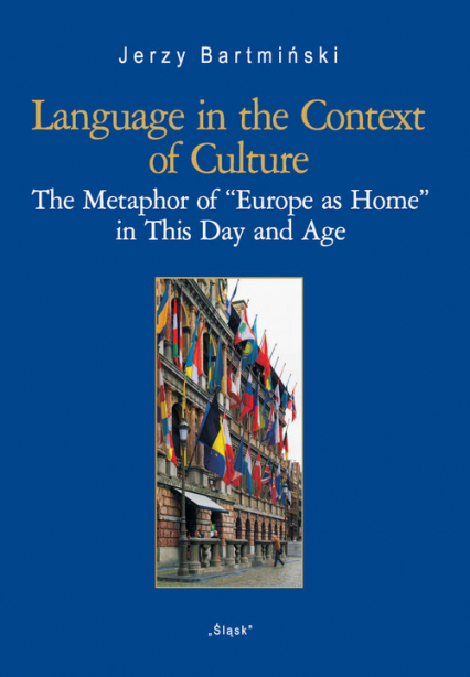 Language in the Context of Culture (Nr 27) The Metaphor of