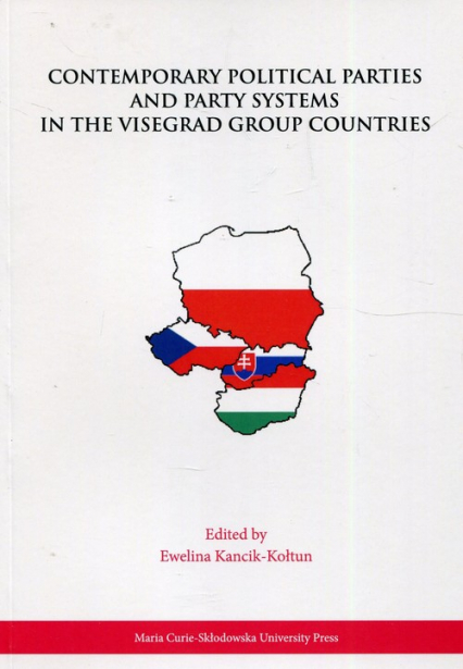 Contemporary Political Parties and Party Systems in the Visegrad Group Countries