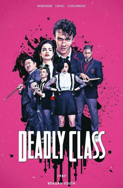 Deadly Class Tom 1 1987 Reagan Youth wersja filmowa